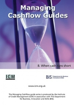 When Cash Runs Short - ICM & BIS Managing Cashflow Series Part Eight