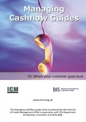 When Your Customer Goes Bust - ICM & BIS Managing Cashflow Series Part Ten