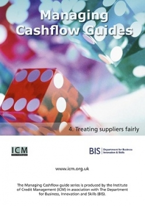 Treating Suppliers Fairly - ICM & BIS Managing Cashflow Series Part Four