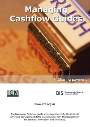 Chasing Payments - ICM & BIS Managing Cashflow Series Part Seven