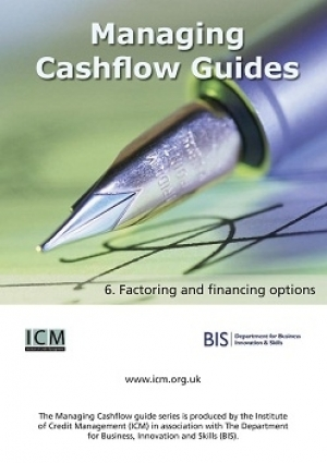 Factoring and Financing Options - ICM & BIS Managing Cashflow Series Part Six